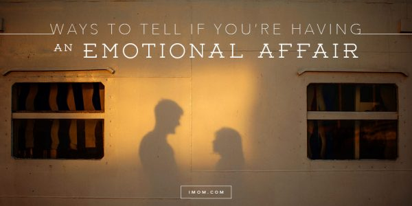Ways to Tell if You're Having an Emotional Affair