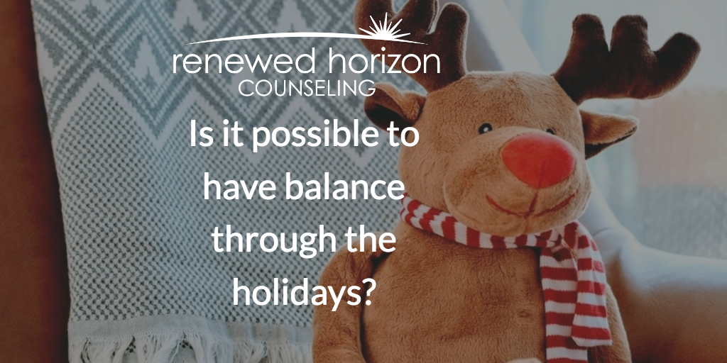 Ways to Stay Balanced During the Holiday Season