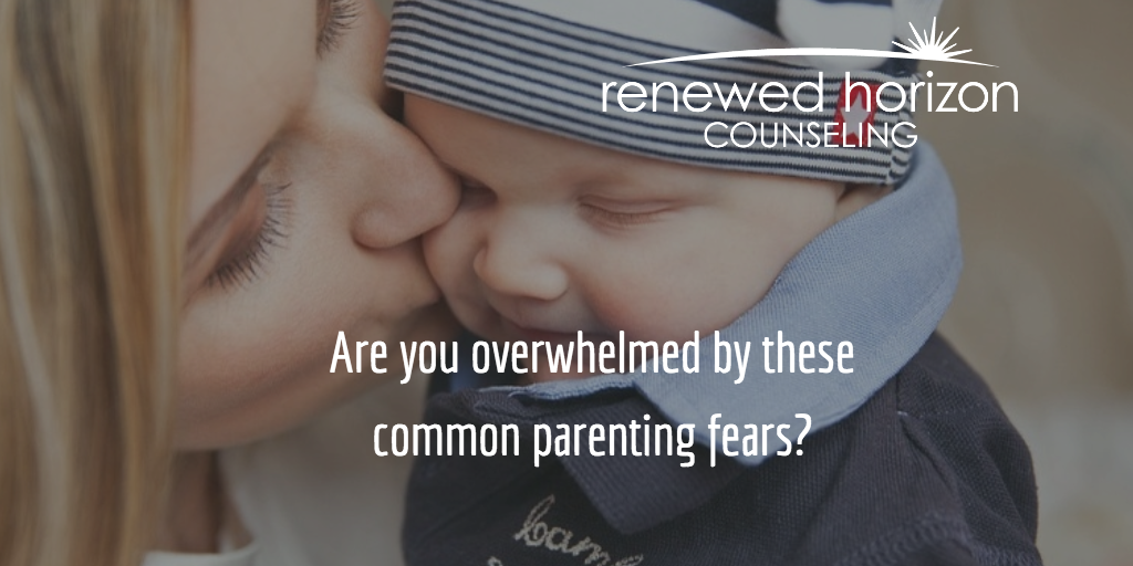 Fear and Anxiety of Parenting and How To Combat It