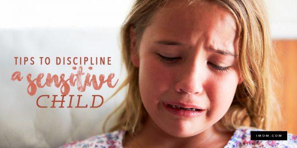 Tips to Discipline a Sensitive Child