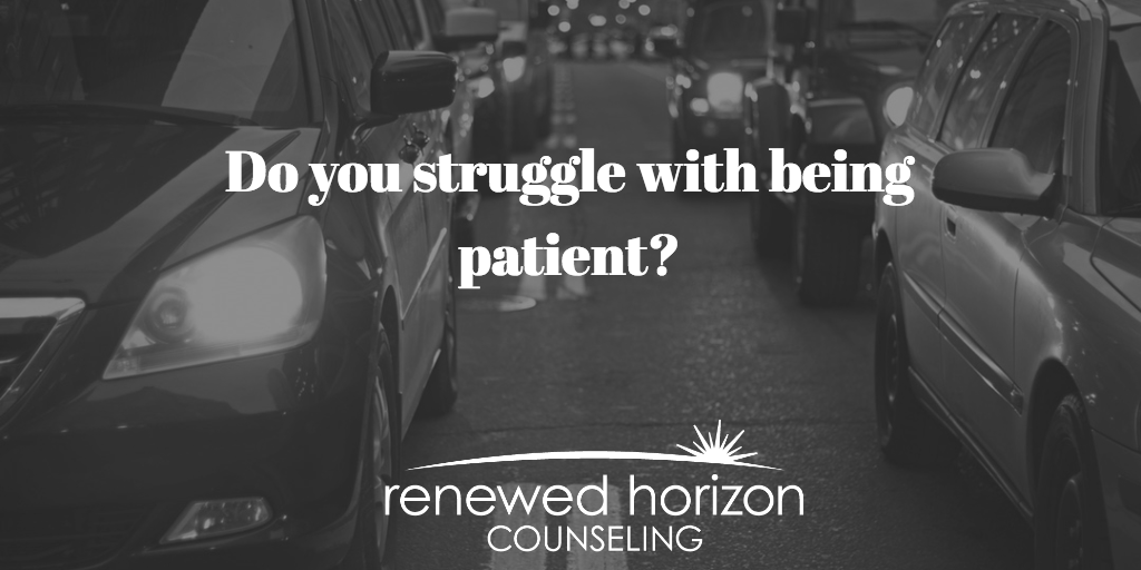Are you a patient person?