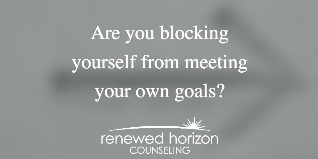 Is Self-Sabotage Keeping You From Your Goals?