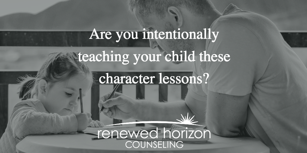 Parenting Basics 101- Teach your kids these Character Lessons