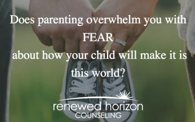 Common Parenting Fears To Fight