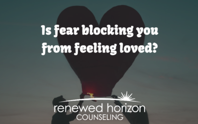 Do you have a fear of being loved?