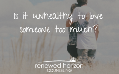 Do you love someone too much?