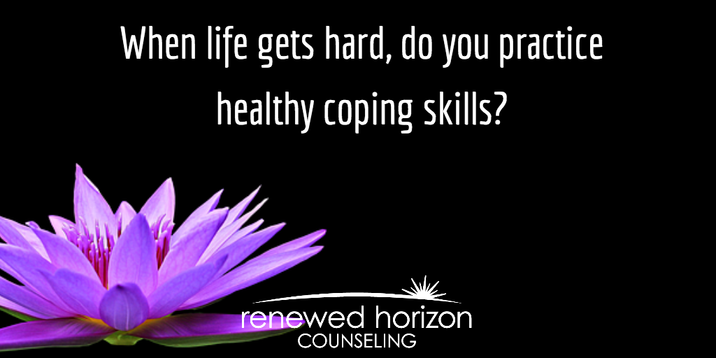 Do you have healthy coping skills?