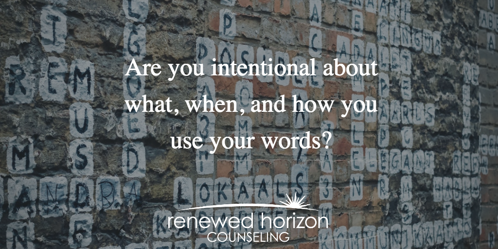 How do you use your words?