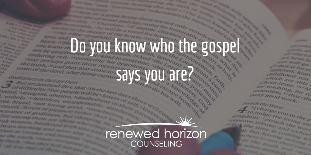Your Identity According to the Gospel
