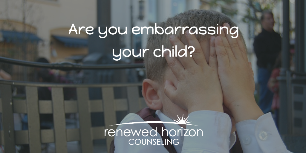 Do you embarrass your child?
