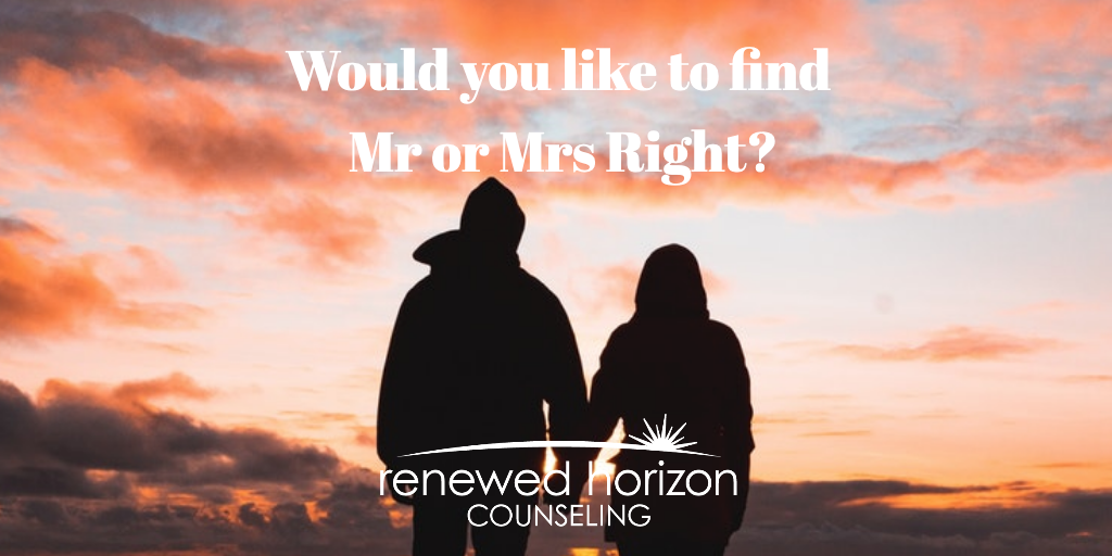 Tips when looking for Mr or Mrs Right