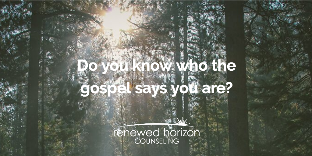 Who you are according to the gospel