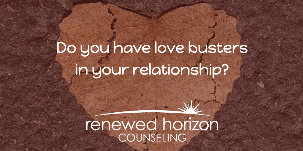 Do you have love busters in your relationship?