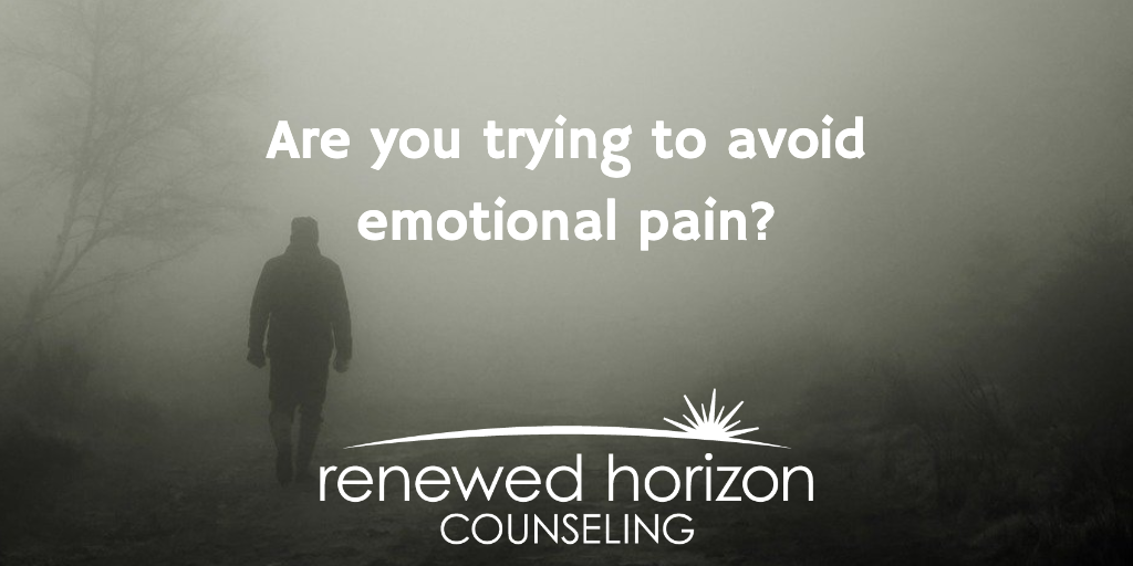 Do you try to avoid emotional pain?