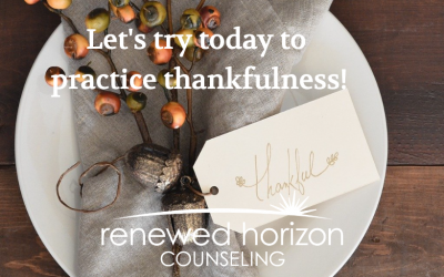 Be intentional to practice thankfulness