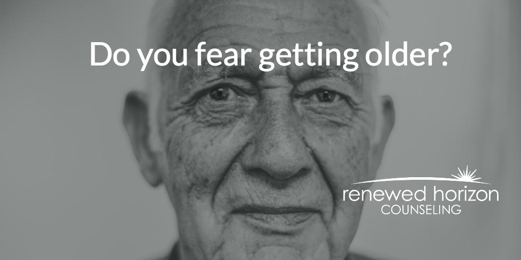 Fear Of Getting Older