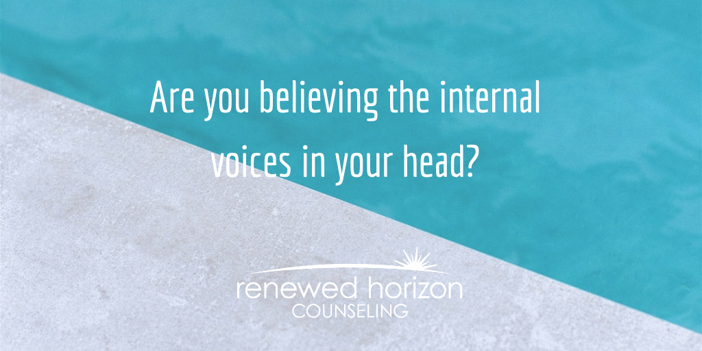 What are your internal voices saying?